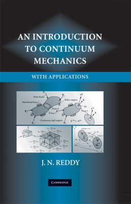 An Introduction to Continuum Mechanics (Hardback)