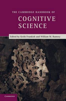 The Cambridge Handbook of Cognitive Science (Hardback)
