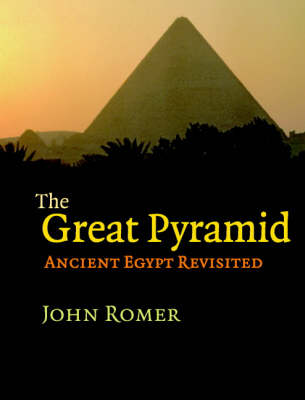 The Great Pyramid: Ancient Egypt Revisited (Hardback)
