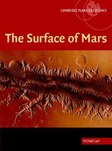 Cambridge Planetary Science: The Surface of Mars Series Number 6 (Hardback)