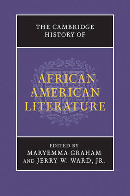 The Cambridge History of African American Literature (Hardback)