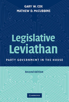Legislative Leviathan: Party Government in the House (Hardback)