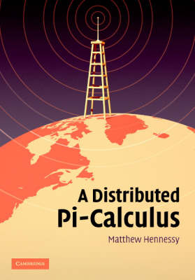 A Distributed Pi-Calculus (Hardback)