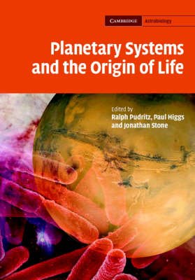 Planetary Systems and the Origins of Life - Cambridge Astrobiology 3 (Hardback)
