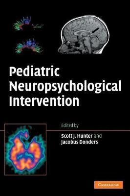Pediatric Neuropsychological Intervention (Hardback)