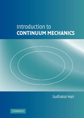 Introduction to Continuum Mechanics (Hardback)