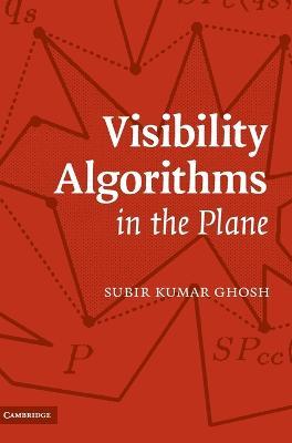 Visibility Algorithms in the Plane (Hardback)