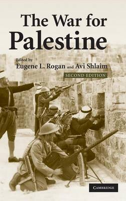 The War for Palestine: Rewriting the History of 1948 - Cambridge Middle East Studies (Hardback)