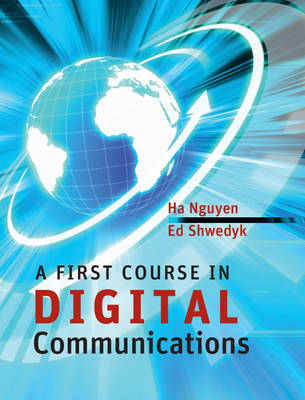A First Course in Digital Communications (Hardback)