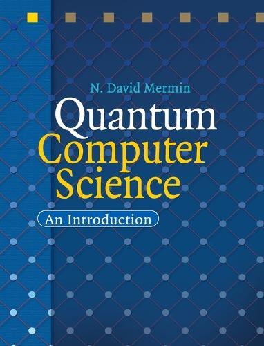 Quantum Computer Science: An Introduction (Hardback)