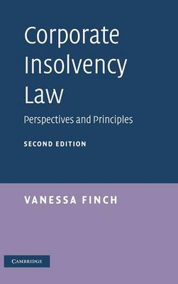 Corporate Insolvency Law: Perspectives and Principles (Hardback)