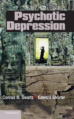 Psychotic Depression (Hardback)