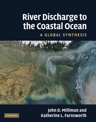 River Discharge to the Coastal Ocean: A Global Synthesis (Hardback)