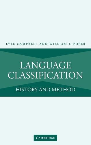 Language Classification: History and Method (Hardback)
