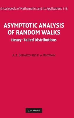 Asymptotic Analysis of Random Walks: Heavy-Tailed Distributions - Encyclopedia of Mathematics and Its Applications 118 (Hardback)