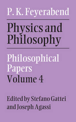 Physics and Philosophy: Volume 4 (Hardback)