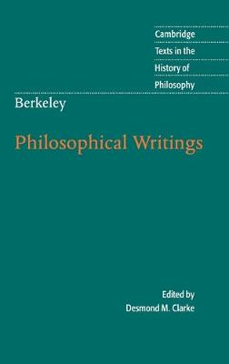 Cambridge Texts in the History of Philosophy: Berkeley: Philosophical Writings (Hardback)
