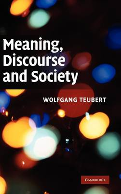 Meaning, Discourse and Society (Hardback)