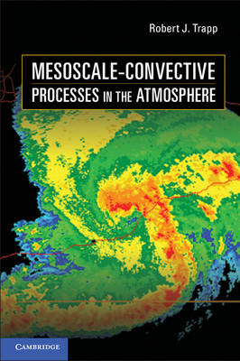 Mesoscale-Convective Processes in the Atmosphere (Hardback)