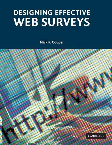 Designing Effective Web Surveys (Hardback)