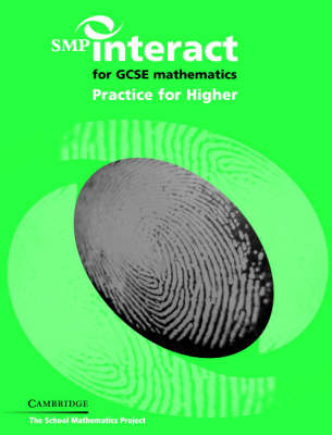 SMP Interact for GCSE Mathematics Practice for Higher - SMP Interact Key Stage 4 (Paperback)