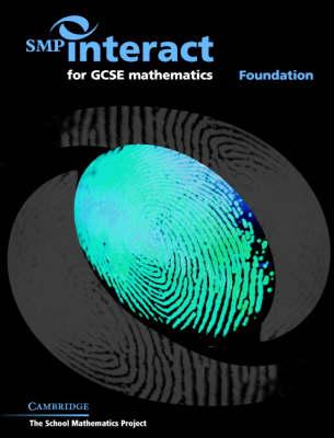 SMP Interact for GCSE Mathematics - Foundation: Foundation - SMP Interact Key Stage 4 (Paperback)