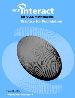 SMP Interact for GCSE Mathematics Practice for Foundation - SMP Interact Key Stage 4 (Paperback)