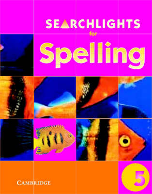 Searchlights for Spelling Year 5 Pupil's Book - Searchlights for Spelling (Paperback)