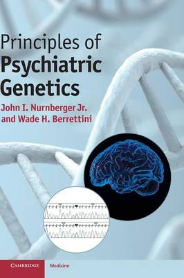Principles of Psychiatric Genetics (Hardback)