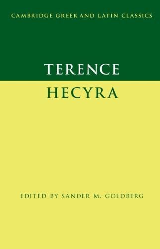 Terence: Hecyra - Cambridge Greek and Latin Classics (Hardback)