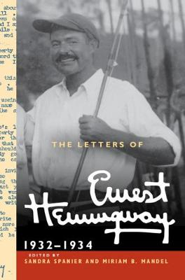 The Letters of Ernest Hemingway: Volume 5, 1932-1934: 1932-1934 - The Cambridge Edition of the Letters of Ernest Hemingway (Hardback)