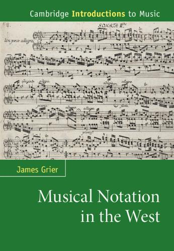 Musical Notation in the West - Cambridge Introductions to Music (Hardback)