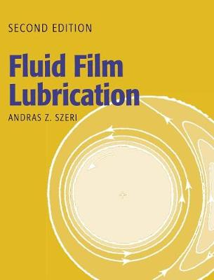 Fluid Film Lubrication (Hardback)