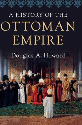 A History of the Ottoman Empire (Hardback)