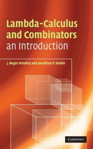 Lambda-Calculus and Combinators: An Introduction (Hardback)