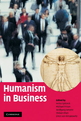 Humanism in Business (Hardback)