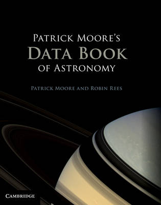 Patrick Moore's Data Book of Astronomy (Hardback)