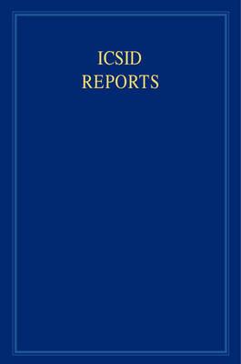 ICSID Reports - ICSID Reports 16 Volume Set Volume 15 (Hardback)