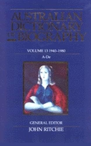 Australian Dictionary of Biography V13 (Hardback)