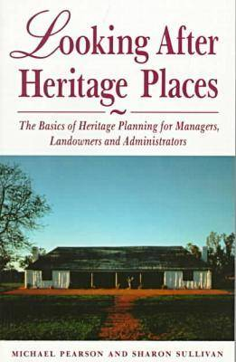 Looking After Heritage Places (Paperback)