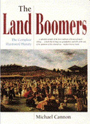 The Land Boomers: The Complete Illustrated History (Paperback)
