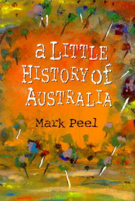 A Little History of Australia (Hardback)