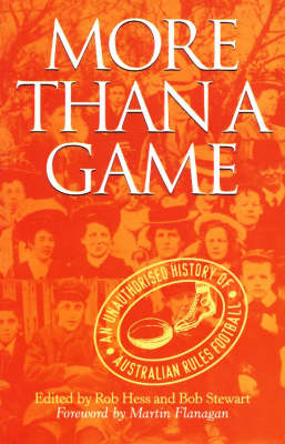 More than a Game: Authorised History of Australian Rules Football (Paperback)
