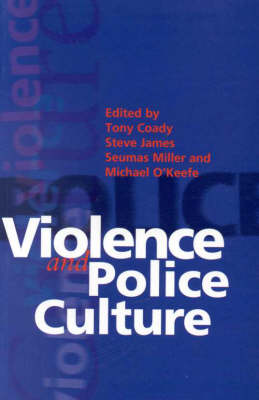 Violence and Police Culture - Ethics in public life (Paperback)
