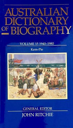 Australian Dictionary of Biography V15 (Hardback)