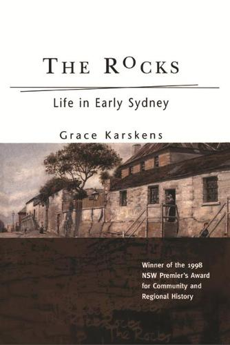 Rocks: Life in Early Sydney (Paperback)
