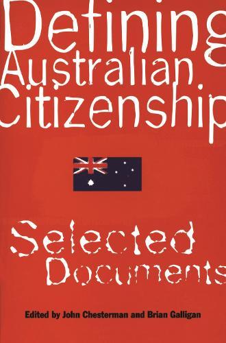 Defining Australian Citizenship (Paperback)