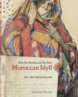 Moroccan Idyll (Paperback)