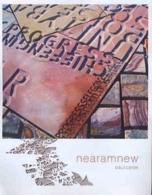 Mythform: The Making of Nearamnew (Paperback)