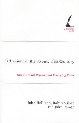 Parliament in the Twenty First Century: Institutional Reform and Emerging Roles - Academic Monographs (Paperback)